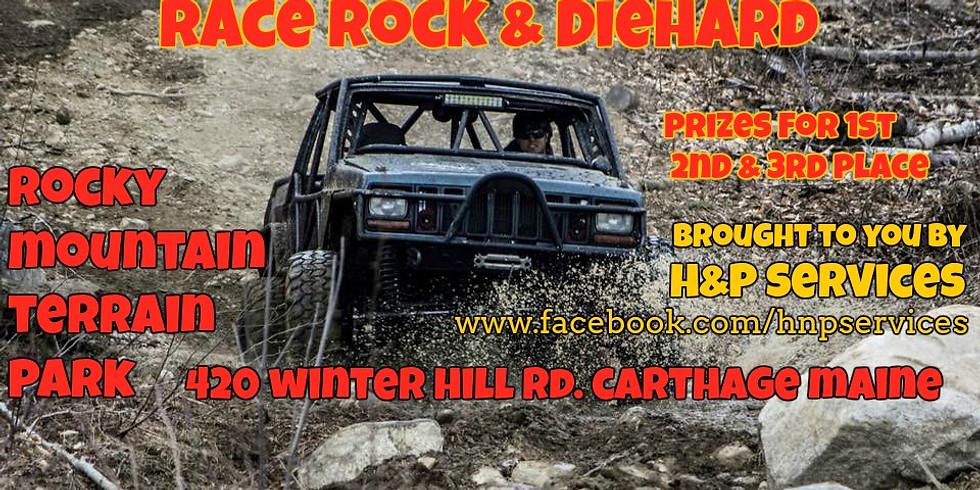 H&P Race Rock & Diehard