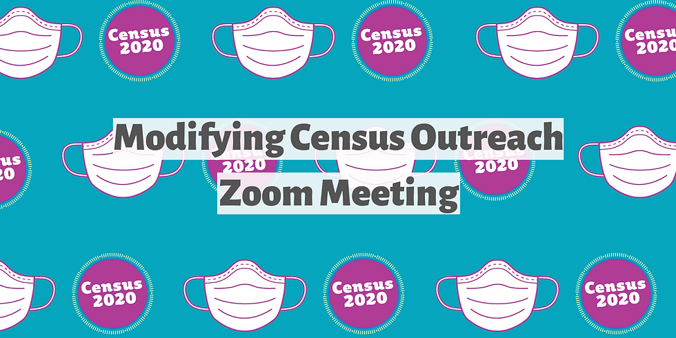 Census Outreach During COVID-19 (Zoom)