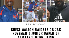 PSN Podcast Episode 44 Guest Walton QB Zak Rozsman And NLR Junior Baker