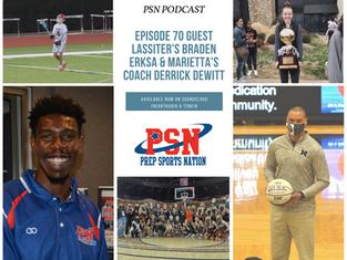 PSN Podcast Episode 70 Guest Marietta's Coach Derrick DeWitt And Lassiter's Braden Erksa
