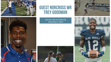 PSN Podcast Episode 50 Guest Norcross WR Trey Goodman