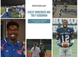 PSN Podcast Episode 50 Guest Norcross WR Trey Goodman