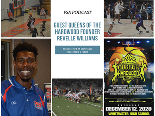 PSN Podcast Episode 56 Guest HS Basketball Classic Director Revelle Williams