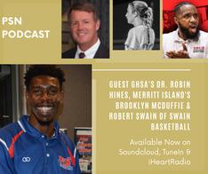 PSN Podcast Episode 19 Guest Dr Robin Hines Brooklyn McDuffie Robert Swain