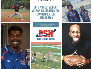 PSN Podcast Episode 77 Guest Albert Wilson Foundation Co-Founder/Executive Director Jamaal May