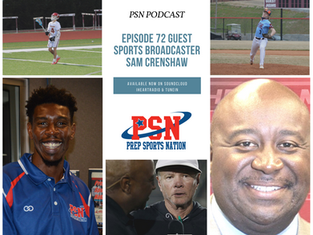 PSN Podcast Episode 72 Guest Legendary Sports Broadcaster Sam Crenshaw