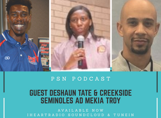 PSN Podcast Episode 31 Guest Deshaun Tate And Creekside AD Coach Mekia Troy