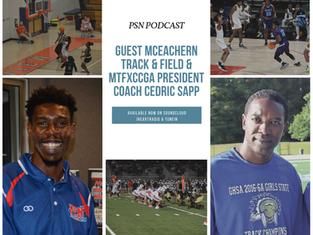 PSN Podcast Episode 55 Guest McEachern Track And Field Coach Cedric Sapp