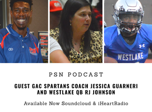 PSN Podcast Episode 18 Guest Coach Jessica Guarneri And Westlake QB RJ Johnson
