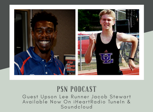 PSN Podcast Episode 41 With Guest Upson Lee XC Jacob Stewart