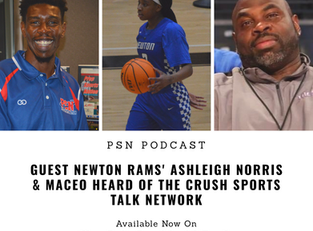 PSN Podcast Episode 39 Guest Newton Hoops Ashleigh Norris And  Maceo Heard Jr. Of The Crush Sports T