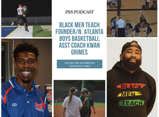 PSN Podcast Episode 45 Guest Coach Kwan Grimes