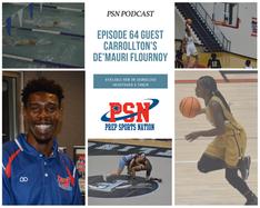 PSN Podcast Episode 64 Guest Carrollton Trojan's De'Mauri Flournoy