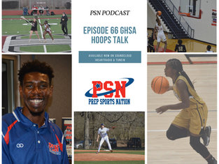 PSN Podcast Episode 66 GHSA Hoops Talk