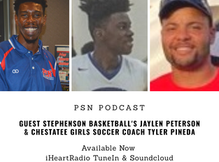 PSN Podcast Episode 34 Guest Stephenson Basketball's Jaylen Peterson And Chestatee Coach Tyler P