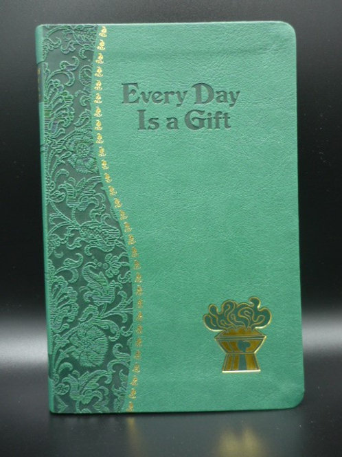 Daily Meditation-Every Day is a Gift