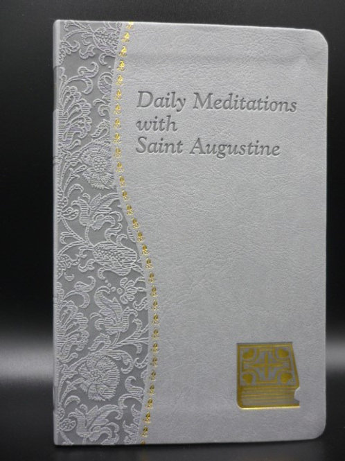 Daily Meditations  - with St. Augustine