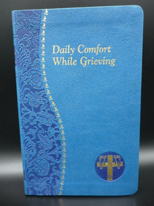 Daily Meditations - While Grieving