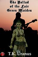 The Ballad Of The Fair Green Maiden smal