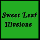 Sweet Leaf <br>Illusions