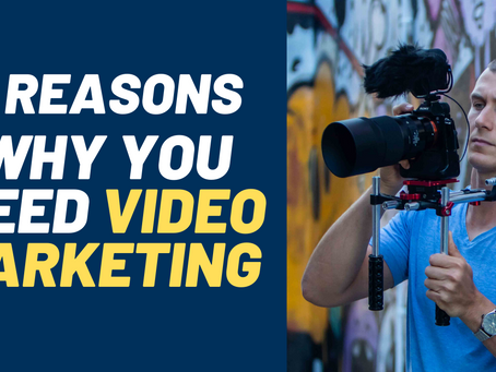 5 Reasons Why You Need Video Marketing for Business
