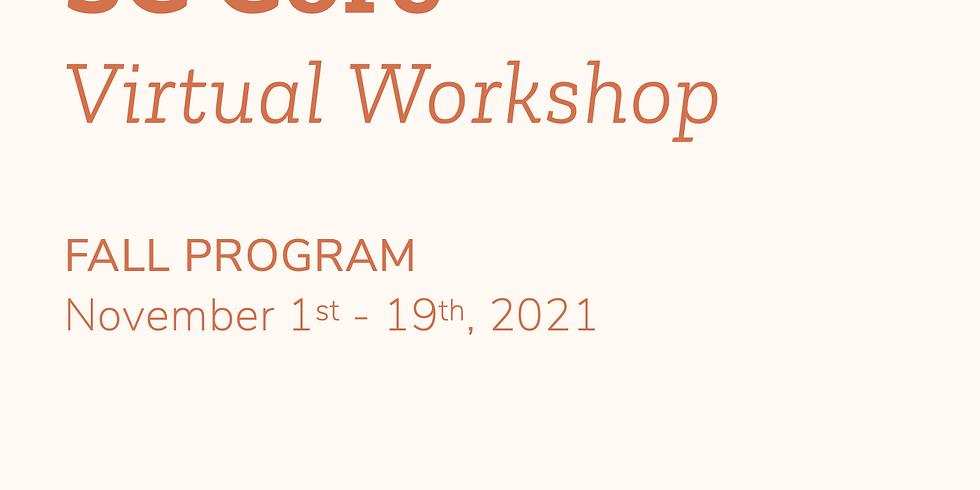 FALL - SC Core Virtual Workshop