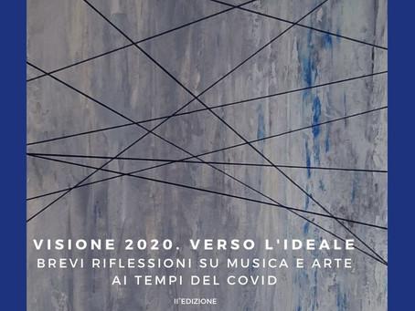 VISIONE 2020. VERSO L'IDEALE.