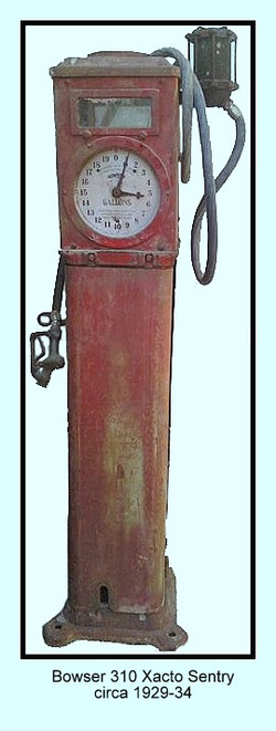 Bowser 310 Xacto Senrty circa 1929-34 webpage