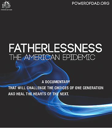 Fatherlessness:The American Epidemic Documentary