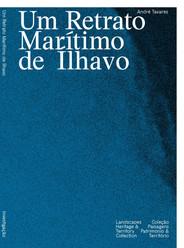 Um Retrato Marítimo de Ílhavo: