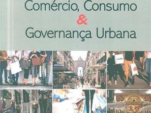 Comércio, consumo & governança urbana
