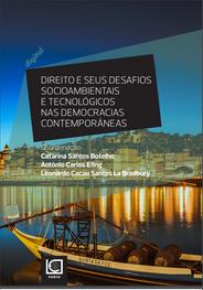 Direito e seus desafios socioambientais e tecnológicos  nas democracias contemporâneas