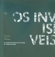 Os invisíveis : um retrato das pessoas sem-abrigo da cidade de Lisboa