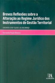 Breves Reflexões sobre Alteração ao Regime Jurídico dos Instrumentos de Gestão