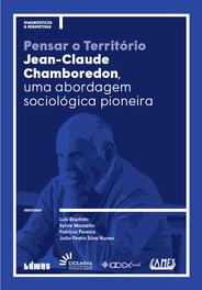 Pensar o Território: Jean-Claude Chamboredon, uma abordagem sociológica pioneira