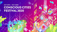 Conscious Cities Festival 2020: To Shape and be Shaped
