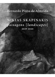 Nikias Skapinakis paisagens [landscapes] 2018-2020