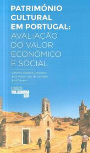 Património cultural em Portugal : avaliação do valor económico e social