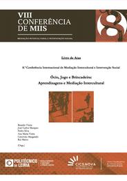 Livro de Atas: 8.ª Conferência de Mediação Intercultural e Intervenção Social – Ócio, Jogo