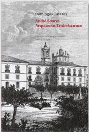 André Soares - Arquitecto tardo-barroco