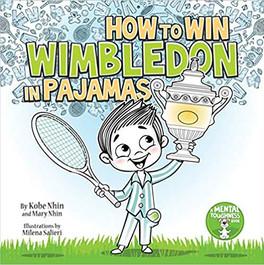 How to Win Wimbledon in Pajamas