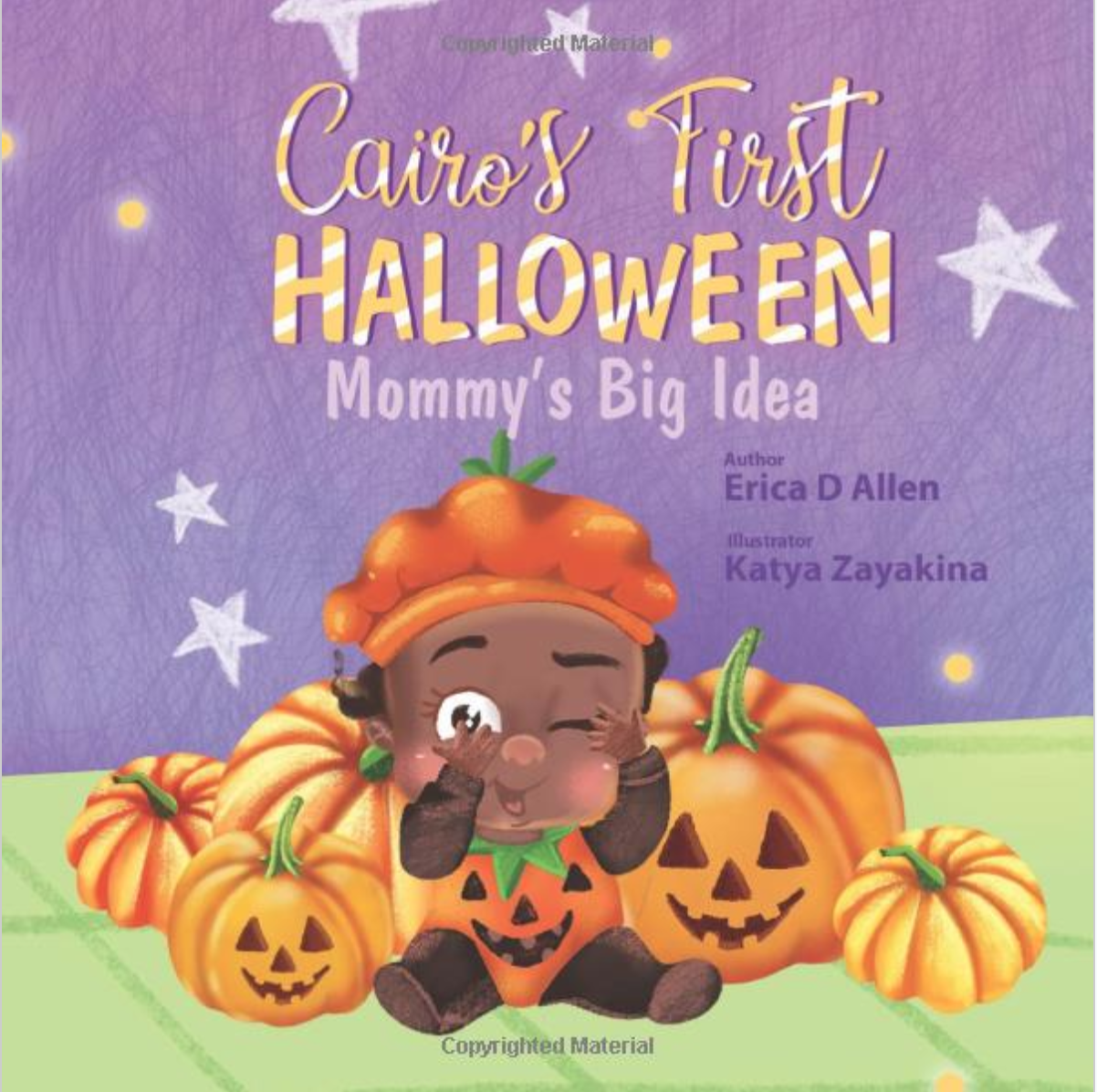 Cairo's First Halloween: Mommy's Big Idea