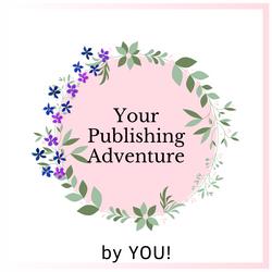Your Publishing Adventure