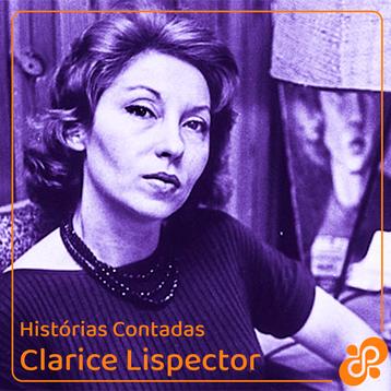"""Histórias Contadas #1 - Clarice Lispector: """"A antiga dama"""""""