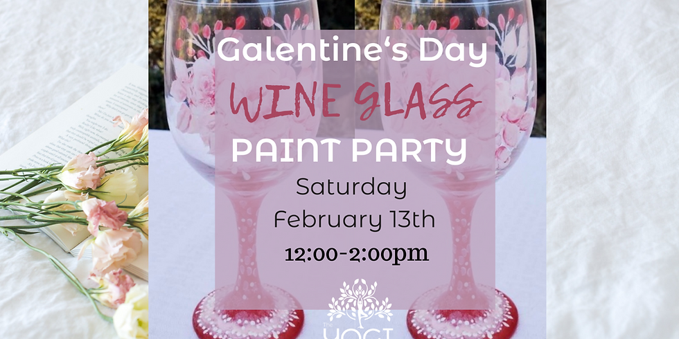 Galentine's Day Wine Glass Paint Party