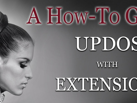 Using Clip In Extensions to create an updo. And N2D.ca Hair Guide 2021
