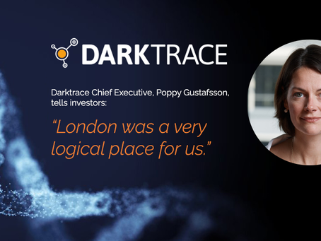 STERLING'S DUAL SERVICES CHOSEN TO HELP DARKTRACE ACHIEVE ITS LONDON LISTING