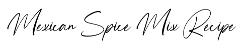 mexican spice mix recipe