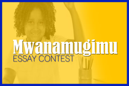 Mwanamugimu Essay Contest