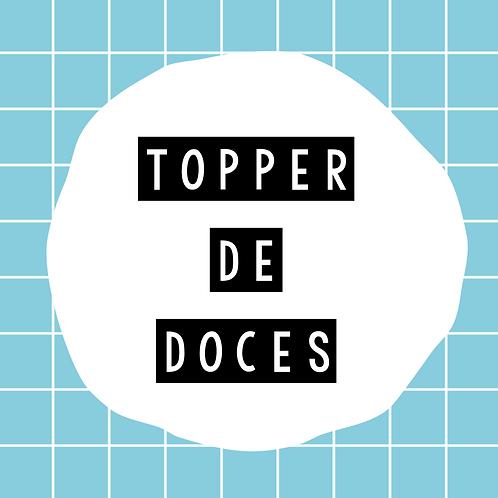 Topper de Doces